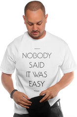 Nobody Said (Men's White Tee)