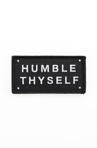 "Humble Thyself (Velcro Patch 2"" x 4"")"
