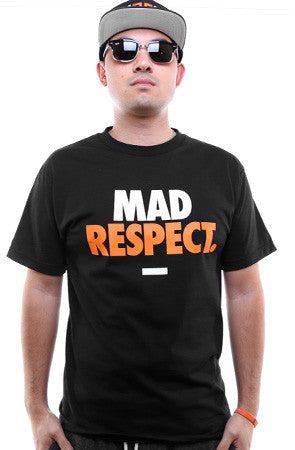 Mad Respect (Men's Black Tee)