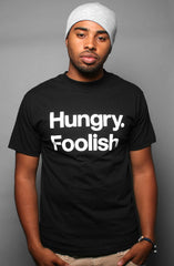 Hungry and Foolish (Men's Black Tee)