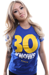 30 Knows (Women's Royal Tee)
