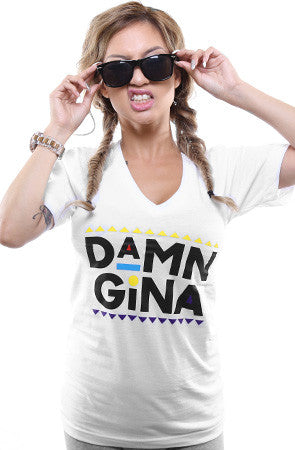 Damn Gina (Women's White V-Neck)