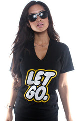 Let Go (Women's Black V-Neck)