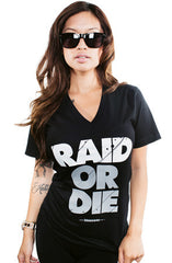 Raid Or Die (Women's Black V-Neck)