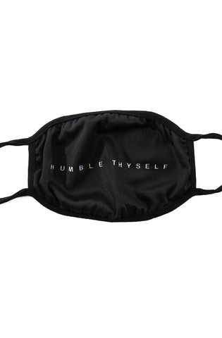 Humble Thyself (Black Original Face Mask)