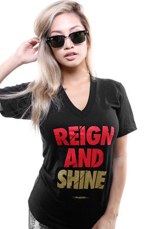 Reign and Shine (Women's Black V-Neck)