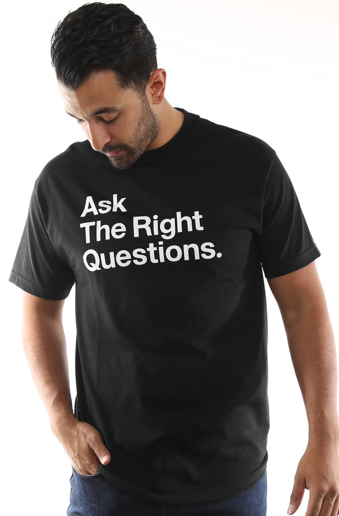 Ask The Right Questions (Men's Black Tee)