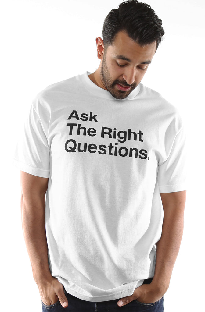 Ask The Right Questions (Men's White Tee)