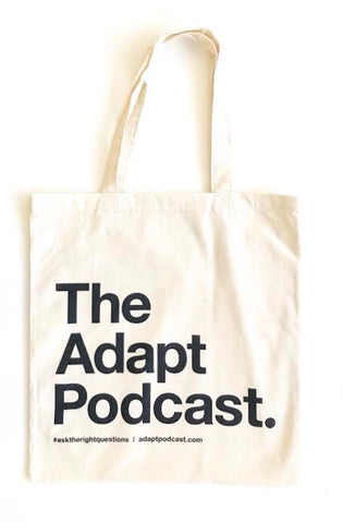 The Adapt Podcast. (Natural Tote)
