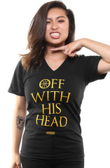 Off With His Head (Women's Black V-Neck)
