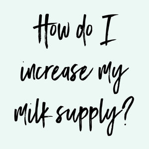 How To Increase Milk Supply - Low Milk Supply