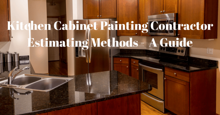 Kitchen Cabinet Painting Contractor Estimating Methods A Guide