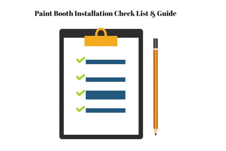 Paint Booth Installation Checklist Amp Guide