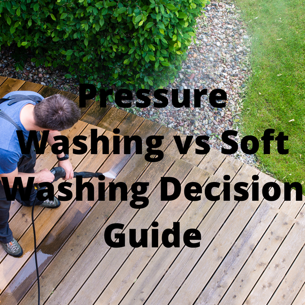 Pressure Washing vs Soft Washing Surfaces – Decision Guide