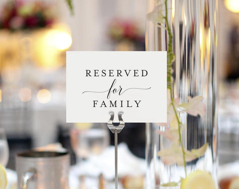 Reserved for family table sign - wedding
