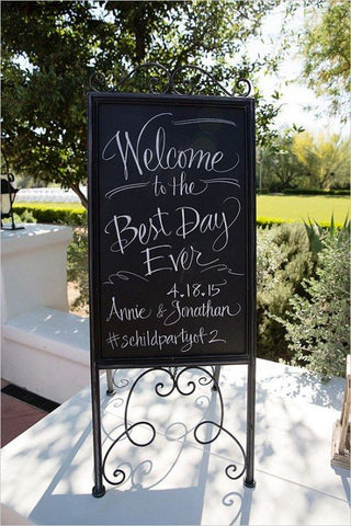 Welcome to the best day ever blackboard sign