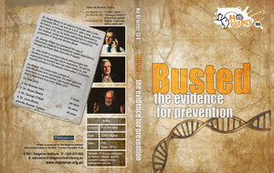 Busted - The Evidence for Prevention