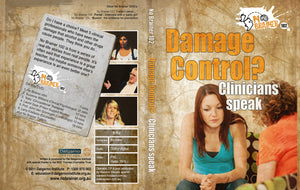 Damage Control - Clinicians Speak