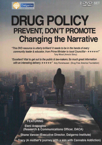 Drug Policy: Prevent, Don't Promote. Changing the Narrative FREE ($5 Shipping)