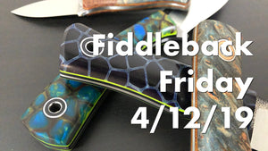 Fiddleback Forge 4/12/19 - Video Preview