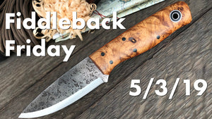 Fiddleback Friday 5/3/19 - Video Preview