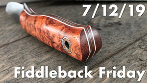 Fiddleback Friday 7/12/19 - Video Preview