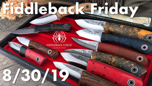 Fiddleback Friday 8/30/19 - Video Preview