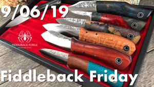 Fiddleback Friday 9/6/19 - Video Preview