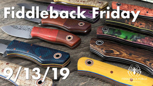 Fiddleback Friday 9/13/19 - Video Preview
