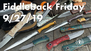 Fiddleback Friday 9/27/19 - Video Preview