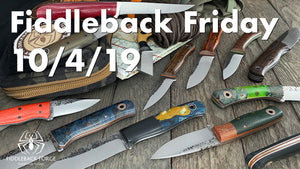 Fiddleback Friday 10/4/19 - Video Preview