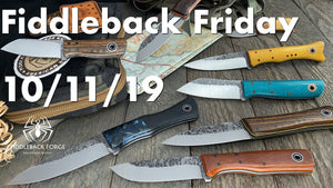 Fiddleback Friday 10/11/19 - Video Preview