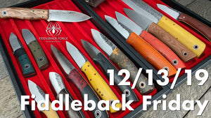 Fiddleback Friday 12/13/19 - Video Preview