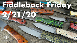 Fiddleback Friday 2/21/20 - Video Preview