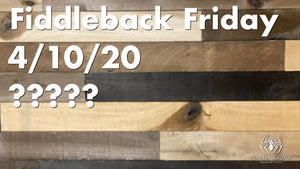 Fiddleback Friday 4/10/20 - Post Release