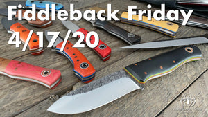 Fiddleback Friday 4/17/20 - Video Preview