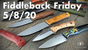 Fiddleback Friday 5/8/20 - Video Preview