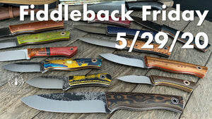 Fiddleback Friday 5/29/20 - Video Preview