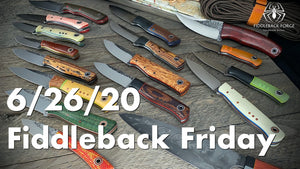 Fiddleback Friday 6/26/20 - Video Preview