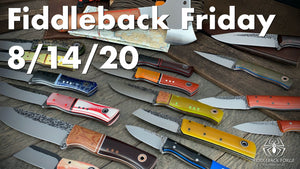 Fiddleback Friday 8/14/20 - Video Preview