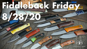 Fiddleback Friday 8/28/20 - Video Preview