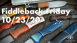 Fiddleback Friday 10/23/20 - Video Preview