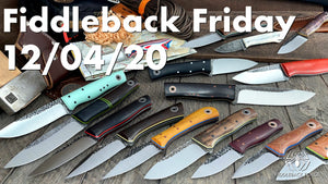 Fiddleback Friday 12/4/20 - Video Preview