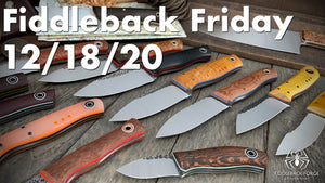 Fiddleback Friday 12/18/20 - Video Preview