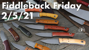 Fiddleback Friday 2/5/21 - Video Preview
