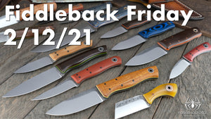 Fiddleback Friday 2/12/21 - Video Preview