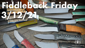 Fiddleback Friday 3/12/21 - Video Preview