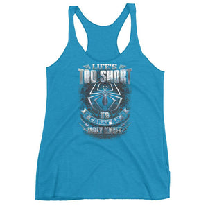 Fiddleback Forge Tank Top - Life's Too Short - Racerback - Women's - Fiddleback Forge - Apparel Apparel