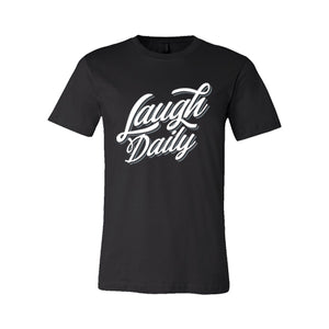 Laugh Daily T-shirt