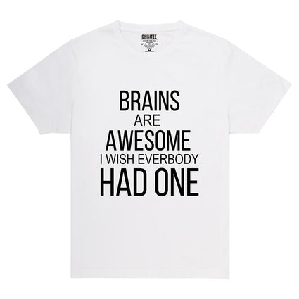 Brains are awesome - Adult T-shirt (White) - ChillTee
